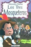Download Los Tres Mosqueteros /The Three Musketeers (Clasicos Para Ninos / Children's Classics)