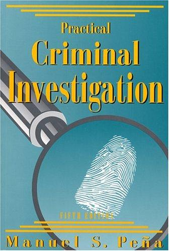 Practical Criminal Investigation