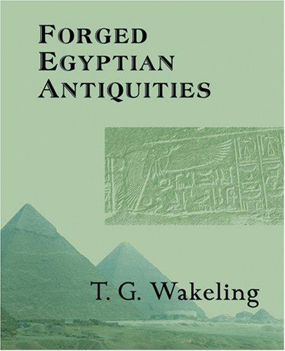 Download Forged Egyptian Antiquities