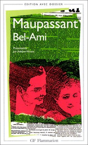Bel- Ami by Guy de Maupassant, Adeline Wrona