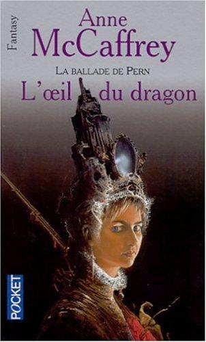 L'Oeil du Dragon by Anne McCaffrey