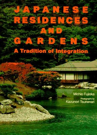 Download Japanese Residences and Gardens