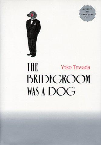 Download The Bridegroom Was a Dog