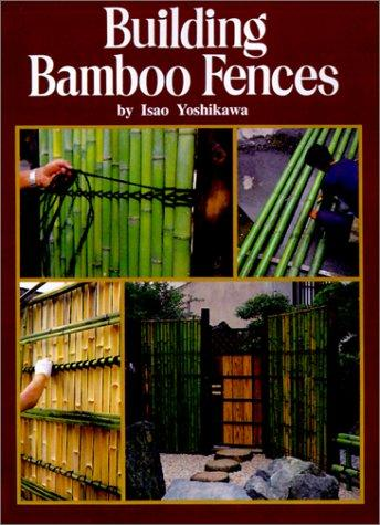 Download Building Bamboo Fences