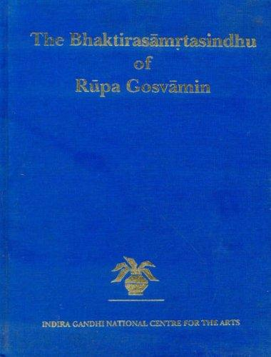 The Bhaktirasāmṛtasindhu of Rūpa Gosvāmin