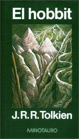 El Hobbit/ the Hobbit by J. R. R. Tolkien