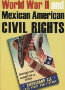 World War II and Mexican American Civil Rights