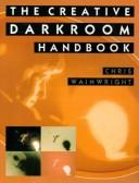 Download The Creative Darkroom Handbook