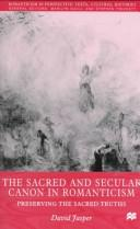 Download The Sacred and Secular Canon in Romanticism