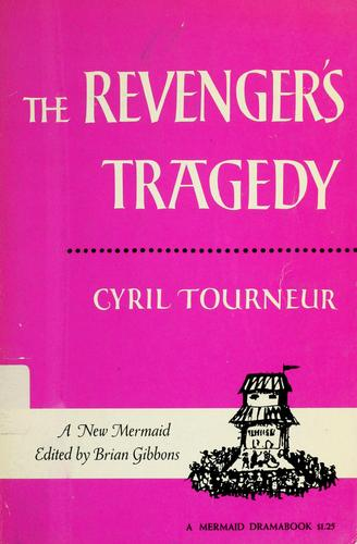 The revenger's tragedy.