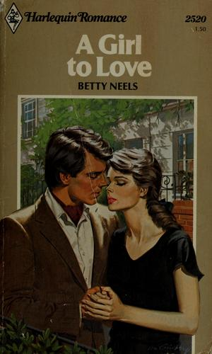 A girl to love by Betty Neels