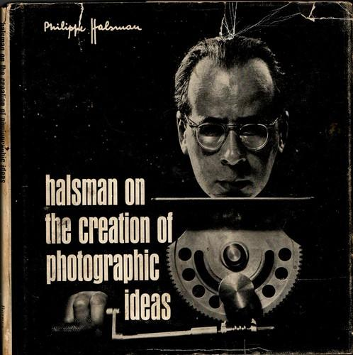 Download Halsman on the creation of photographic ideas.