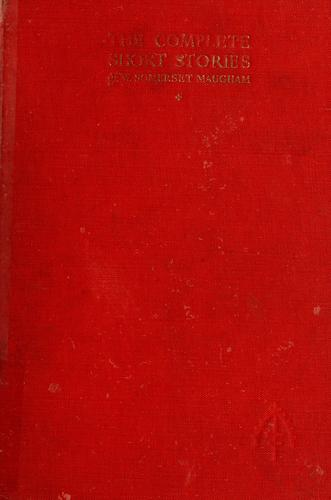 The complete short stories of W. Somerset Maugham.