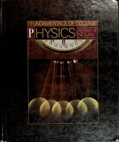 Fundamentals of college physics