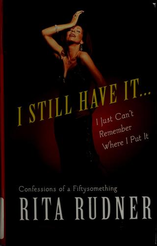 I still have it– I just can't remember where I put it