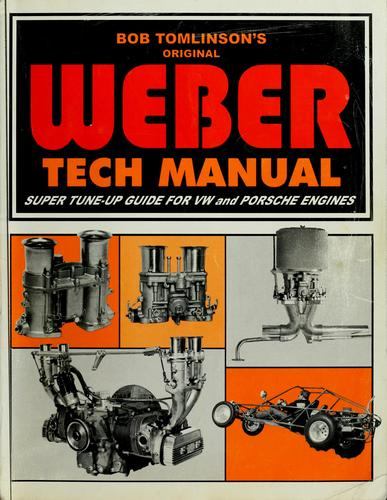 The Weber tech manual by Bob Tomlinson
