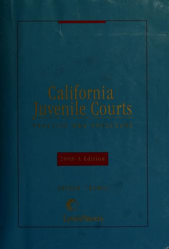 Download California juvenile courts practice and procedure