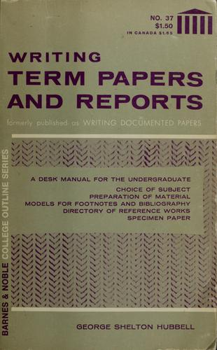 Download Writing term papers and reports.