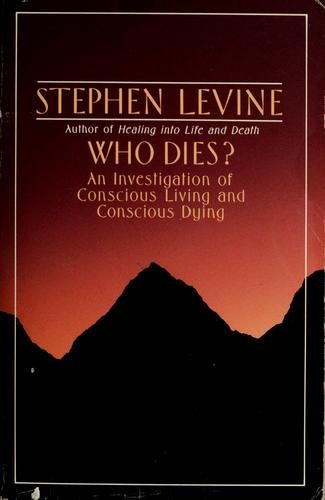 Who dies? by Levine, Stephen