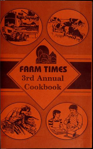 Farm times of Idaho annual cookbook by