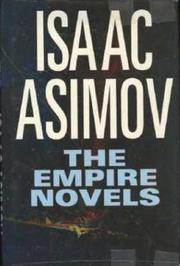 The Empire Novels by Asimov, Isaac