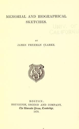 Memorial and biographical sketches by Clarke, James Freeman