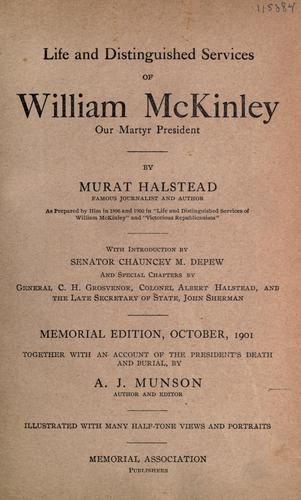 Life and distinguished services of William McKinley our martyr president.