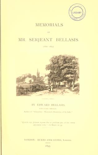 Download Memorials of Mr. Serjeant Bellasis, 1800-1873.