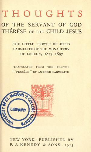 Thoughts of the servant of God, Thérèse of the Child Jesus