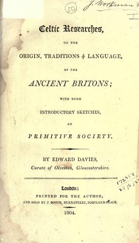 Celtic researches on the origin, traditions & language of the Ancient Britons