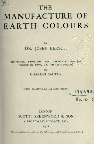 Download The manufacture of earth colours