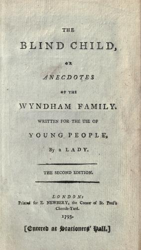 Download The blind child, or, Anecdotes of the Wyndham family