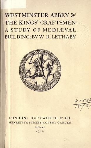 Westminster Abbey and the kings' craftsmen