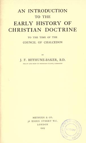 Download An introduction to the early history of Christian doctrine to the time of the Council of Chalcedon
