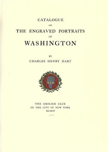 Download Catalogue of the engraved portraits of Washington