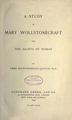 Download A study of Mary Wollstonecraft and the rights of woman …