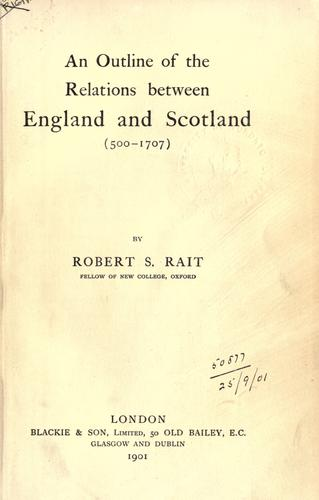 Download An outline of the relations between England and Scotland (500-1707)
