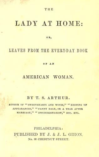 Download The lady at home: or leaves from the every-day book of an American woman