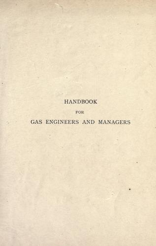 Download Handbook for gas engineers & managers.
