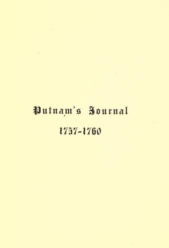 Download Journal of Gen. Rufus Putnam kept in northern New York during four campaigns of the old French and Indian War 1757-1760