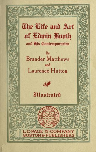 Download The life and art of Edwin Booth and his contemporaries.