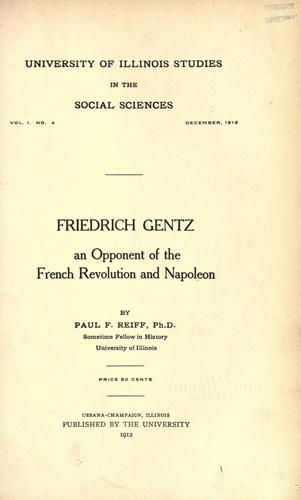 Download Friedrich Gentz, an opponent of the French revolution and Napoleon.