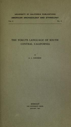 The Yokuts language of south central California.
