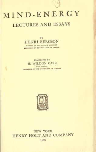 Mind-energy, lectures and essays by Bergson, Henri