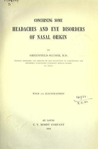 Download Concerning some headaches and eye disorders of nasal origin.