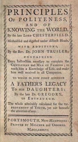 Letters to his son by Chesterfield, Philip Dormer Stanhope Earl of