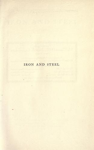 Download The manufacture and properties of iron and steel.