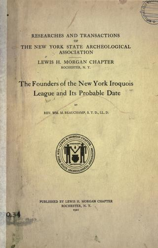 Download The founders of the New York Iroquois league and its probable date.