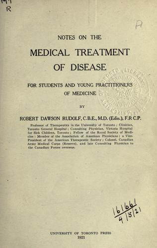 Download Notes on the medical treatment of disease.