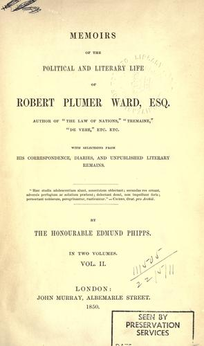 Memoirs of the political and literary life of Robert Plumer Ward